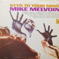 Mike Melvoin ‎– Keys To Your Mind
