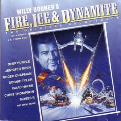 Various ‎– Willy Bogner's Fire, Ice & Dynamite: The Original Soundtrack