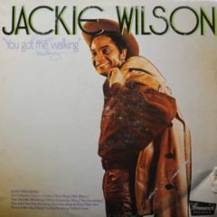 Jackie Wilson ‎– 'You Got Me Walking'