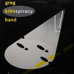 Greg Kihn Band ‎– Kihnspiracy