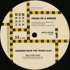 Pieces Of A Dream ‎– Holding Back The Years / 'Round Midnight
