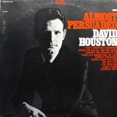 David Houston ‎– Almost Persuaded