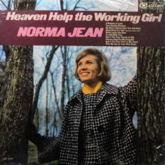 Norma Jean ‎– Heaven Help The Working Girl