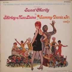 Shirley MacLaine And Sammy Davis Jr. ‎– Sweet Charity (The Original Sound Track Album Of The Musical Motion Picture Of The '70's)