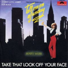 Marti Webb ‎– Take That Look Off Your Face 7""