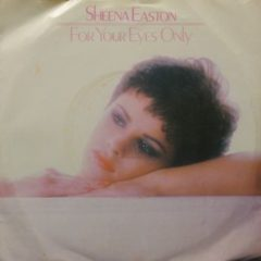 Sheena Easton ‎– For Your Eyes Only 7""