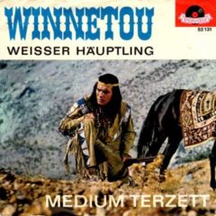 Medium-Terzett ‎– Winnetou / Weisser Häuptling 7""