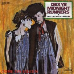 Dexys Midnight Runners & The Emerald Express ‎– Come On Eileen 7""