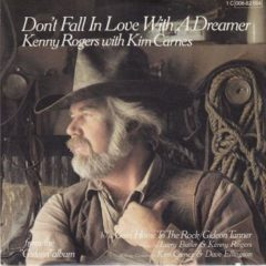 Kenny Rogers With Kim Carnes ‎– Don't Fall In Love With A Dreamer 7""