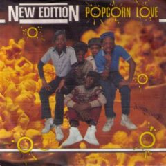New Edition ‎– Popcorn Love 7""