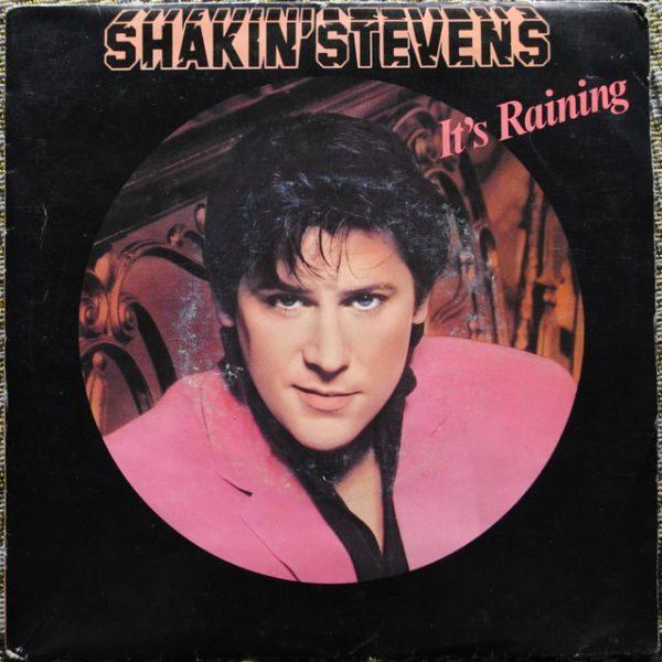 "Shakin' Stevens – It's Raining 7"""