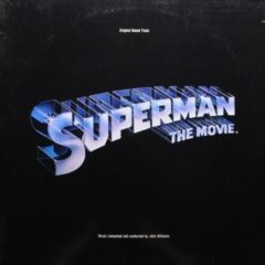 John Williams – Superman The Movie (Original Sound Track)