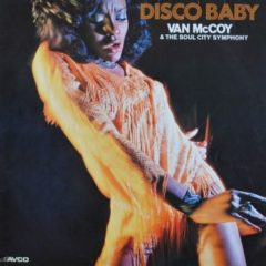 Van McCoy & The Soul City Symphony ‎– Disco Baby