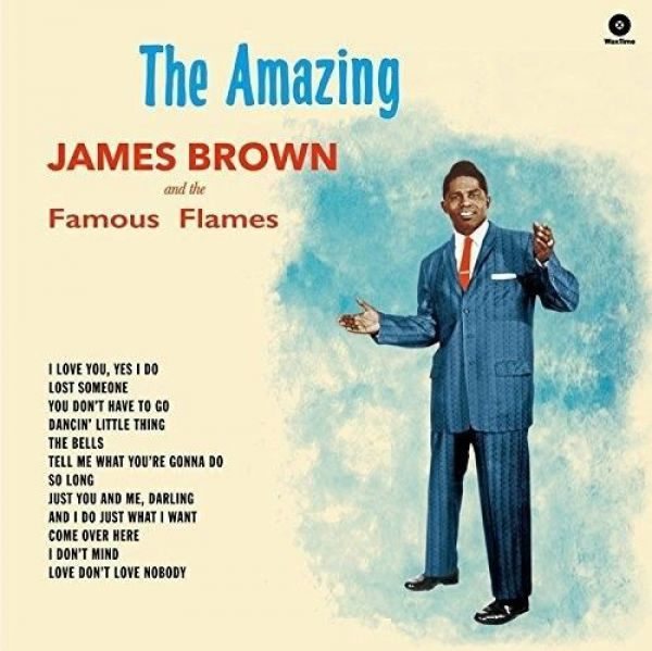 James Brown & The Famous Flames – The Amazing James Brown