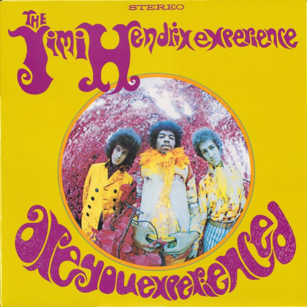 Jimi Hendrix Experience ‎– Are You Experienced