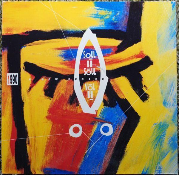 Soul II Soul – Vol. II - 1990 A New Decade