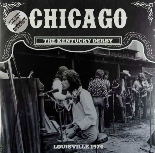 Chicago – The Kentucky Derby - Louisville 1974