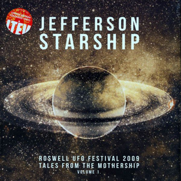 Jefferson Starship – Roswell UFO Festival 2009 - Tales From The Mothership Volume 1