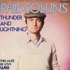 Phil Collins - Thunder And Lightning 7""