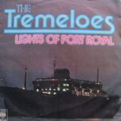 Tremeloes - Lights Of Port Royal / Silas 7""