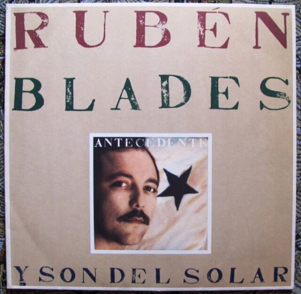 Ruben Blades Y Son Del Solar – Antecedente