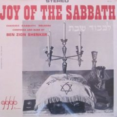 Ben Zion Shenker - Joy Of The Sabbath Jewish Cantorial Yiddish Chassidic 1965