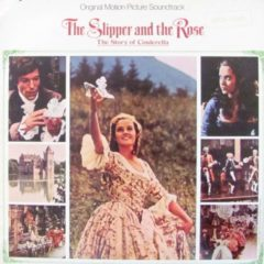 Richard M. Sherman And Robert B. Sherman ‎– The Slipper And The Rose - The Story Of Cinderella