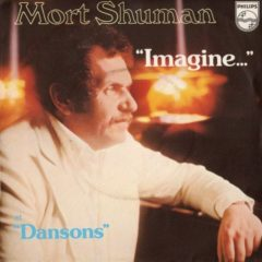 Mort Shuman ‎– Imagine... 7""