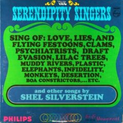 Serendipity Singers – Sing Of Love, Lies, And Flying Festoons… And Other Songs By Shel Silverstein