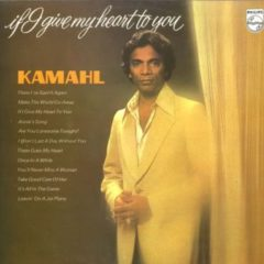 Kamahl ‎– If I Give My Heart To You