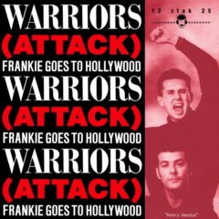 Frankie Goes To Hollywood - Warriors (Attack)