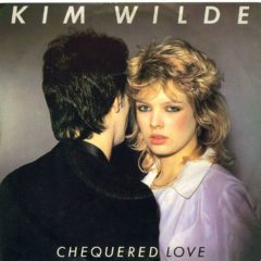 Kim Wilde ‎– Chequered Love 7""