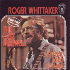 Roger Whittaker ‎– The Last Farewell / A Special Kind Of Man 7""