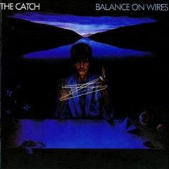 Catch‎ – Balance On Wires