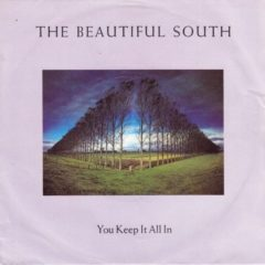 Beautiful South ‎– You Keep It All In 7""