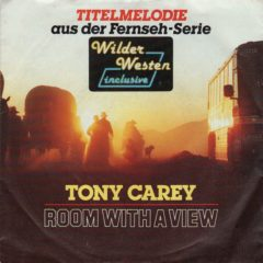 Tony Carey / Michael Landau ‎– Room With A View / Themes From Wild West 7""