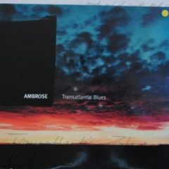 Ambrose ‎– Transatlantic Blues ( Limited Edition )