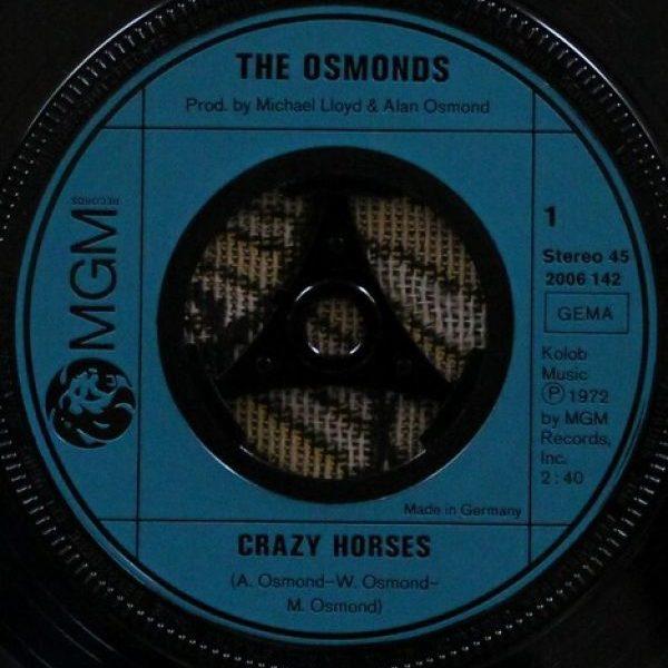 "Osmonds – Crazy Horses / That's My Girl 7"""