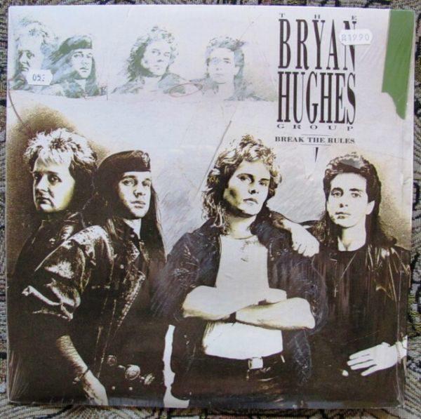 Bryan Hughes Group – Break The Rules