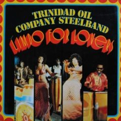 Trinidad Oil Company Steelband – Limbo For Lovers