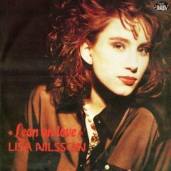 Lisa Nilsson ‎– Lean On Love