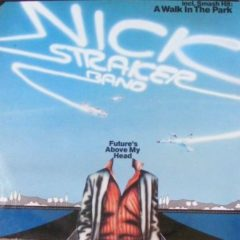 Nick Straker Band ‎– Future's Above My Head