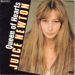 Juice Newton - Queen Of Hearts 7""