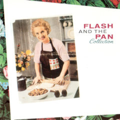 Flash And The Pan ‎– Collection