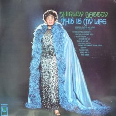 Shirley Bassey ‎– This Is My Life