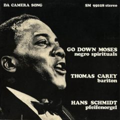 Thomas Carey Hans Schmidt ‎– Go Down Moses