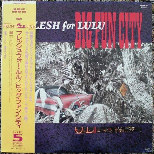 Flesh For Lulu – Big Fun City