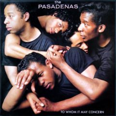Pasadenas – To Whom It May Concern