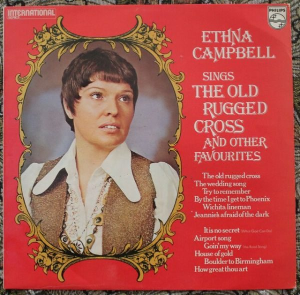 Ethna Campbell – Ethna Campbell Sings The Old Rugged Cross And Other Favourites