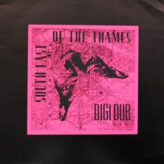 Digi Dub ‎– South East Of The Thames